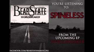 "BearState - ""Spineless"" New Song 2014"