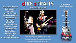 Ride across the river — Dire Straits 1985 Philadelphia LIVE [audio only]