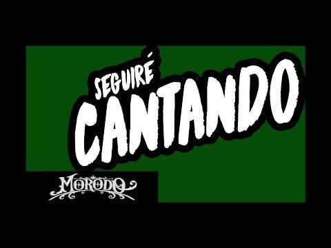 Videoclip de Morodo - Seguiré cantando (lyric video)
