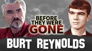 BURT REYNOLDS | Before They Were GONE | Boogie Nights Actor