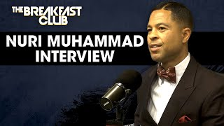 The Breakfast Club - Brother Nuri Muhammad Speaks On Malcolm X, Valuable Relationships, Economic Empowerment + More