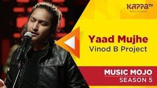 Yaad Mujhe  - vinodbproject