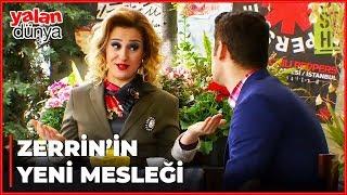 Zerrin, Yeni Mesleğini Buldu! - Yalan Dünya 81. Bölüm
