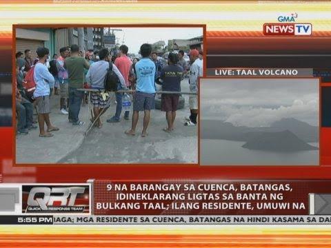 [GMA]  QRT: 9 na barangay sa Cuenca, Batangas, idineklarang ligtas sa banta ng Bulkang Taal