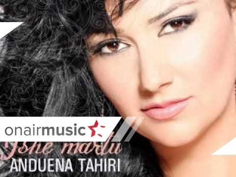 Anduena Tahiri - Prap me ke thirr