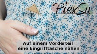 Nähanleitung - Ein Vorderteil mit Eingrifftasche nähen | PiexSu