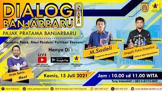 Dialog Banjarbaru Juara – Kamis, 15 Juli 2021