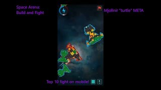 """Space Arena: Build and Fight """"The Mjollnir Turtle META"""""""