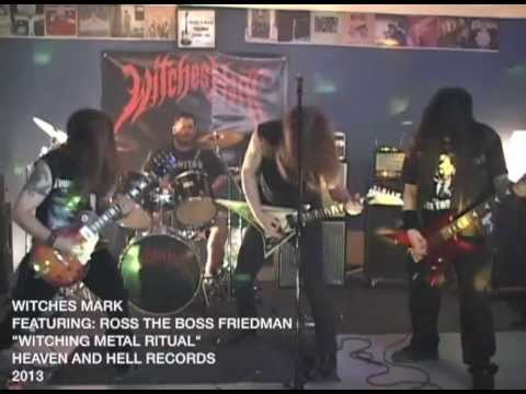 WITCHES MARK - Witching Metal Ritual - Featuring Ross The Boss Friedman