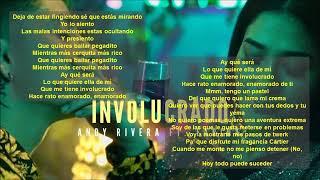 Andy Rivera   Involucrado Ft. Farina (letra)
