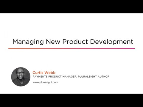 Management Skills: Managing New Product Development Course ...
