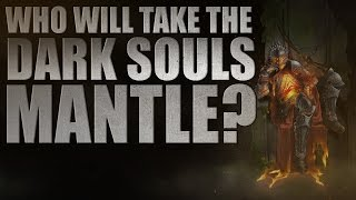 Who will take the Dark Souls mantle?