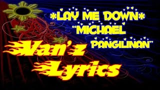 Michael Pangilinan Covers - Lay Me Down LYRICS (Sam Smith)