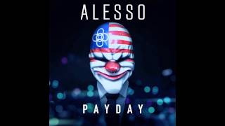 PAYDAY 2 : PAYDAY (by Alesso)