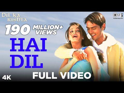 Hai Dil Full Video - Dil Ka Rishta | Arjun Rampal & Aishwarya Rai | Alka Yagnik & Kumar Sanu