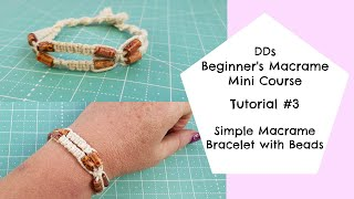 Darvanalee Designs Studio | How to make a Simple Macrame Bracelet | Square Knots & Beads