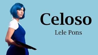 Celoso Lele Pons LetraLyrics