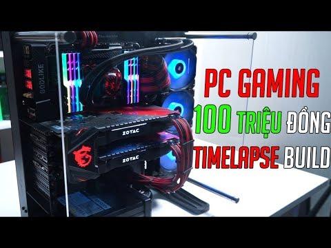 Quá trình lắp ráp và hoàn thiện bộ PC Gaming 100 triệu đồng (Tua nhanh) Time Lapse & Test GAMES
