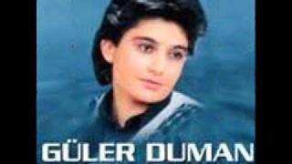 GÜLER DUMAN ÇALİ OLDUM GÜLÜM 1995 .wmv