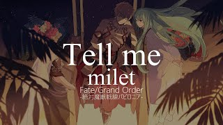 【HD】Fate/Grand Order - Absolute Demonic Front: Babylonia ED3 - milet - Tell me【ENG Sub】