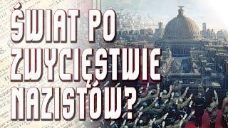 💡 Zwycięstwo III Rzeszy - jak mogłaby wyglądać Europa?