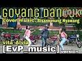 Goyang asyik cover music by EvP_music vita alvia bisane mung nyawang