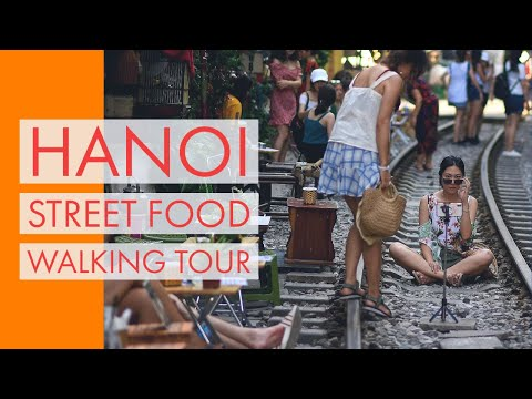 Hanoi Street Food Walking Tour | Best Local Hanoi Street Food