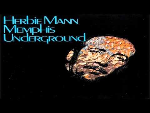 Herbie Mann - Memphis Underground (1969) online metal music video by HERBIE MANN