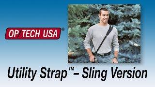 Utility Strap™– Sling