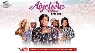 Aiyetoro Town Episode 1  UPGRADE