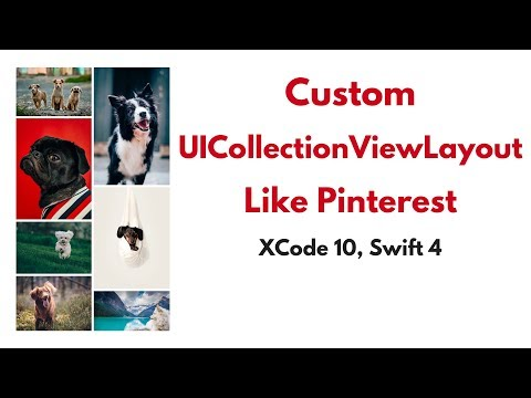UICollectionView Swift Tutorial Pt 1 - Build Pinterest Newsfeed with