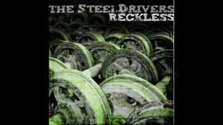 The Steeldrivers - Reckless (Full Album)
