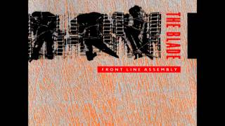 Front Line Assembly - The Blade (Blindfold)