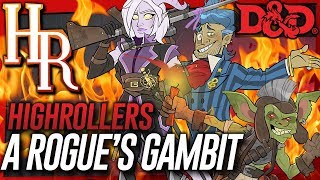 High Rollers: A Rogue's Gambit #1 | Welcome to the Team