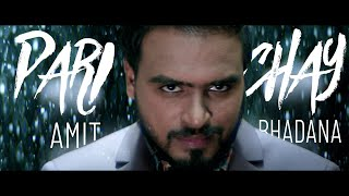 Parichay - Amit Bhadana ( Official Music Video ) | Ikka | Byg Byrd |