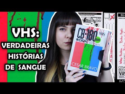 VHS: Verdadeiras Histórias de Sangue - Cesar Bravo [RESENHA]