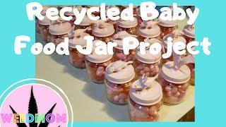 Diy Upcycle Baby Food Jars