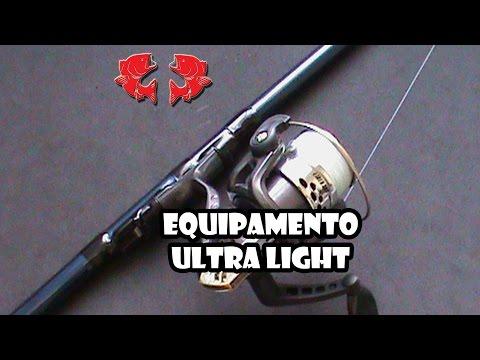 Equipamento Ultra Light [Dicas e Pescas]