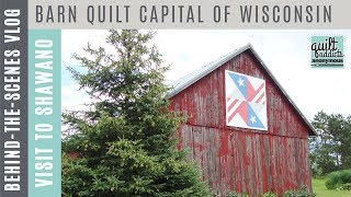 Visiting The Barn Quilt Capital Of Wisconsin + Hanging With Tara Curtis Of WEFTY - Vlog