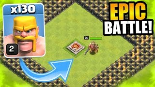 Clash Of Clans - ULTIMATE TROLL CHALLENGE!! - 130 BARBARIANS vs BARBARIAN KING!