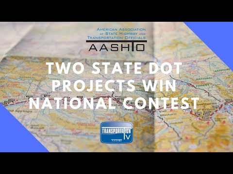 AASHTO National Contest Selects Two State DOT Projects as the Best of the Best