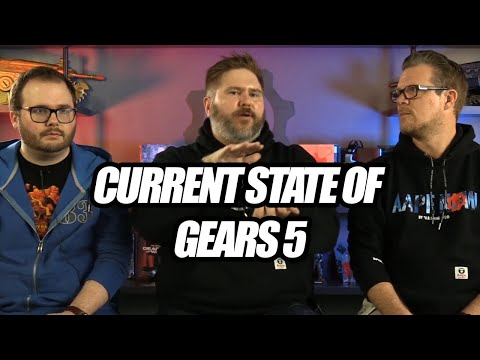 The Current State of Gears 5