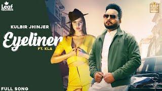 Eyeliner Lyrics | Kulbir Jhinjer, Lally Mundi