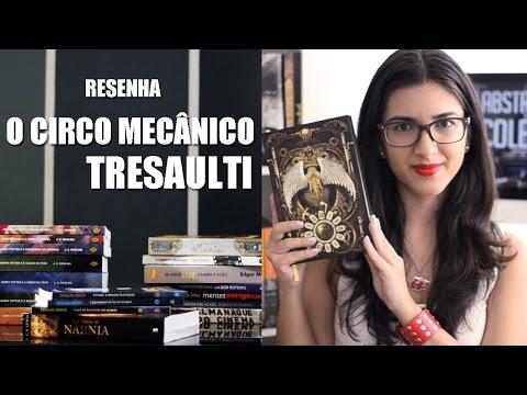 Resenha - O Circo Mecânico Tresaulti