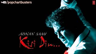 Jharonkhe Full (Audio) Song - Kisi Din - Adnan Sami Hit