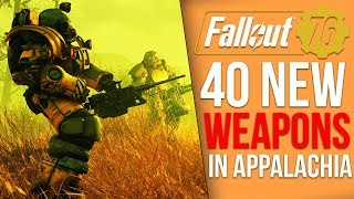 Every New Weapon in Fallout 76