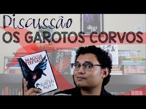 Os Garotos Corvos | Discussão | MaremotoTV