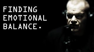 Finding Emotional Balance When Detaching - Jocko Willink