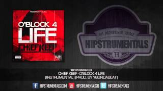 Chief Keef - O'Block 4 Life [Instrumental] (Prod. By YGOnDaBeat) + DOWNLOAD LINK