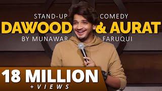 Dawood, Yamraaj & Aurat | Stand Up Comedy by Munawar Faruqui